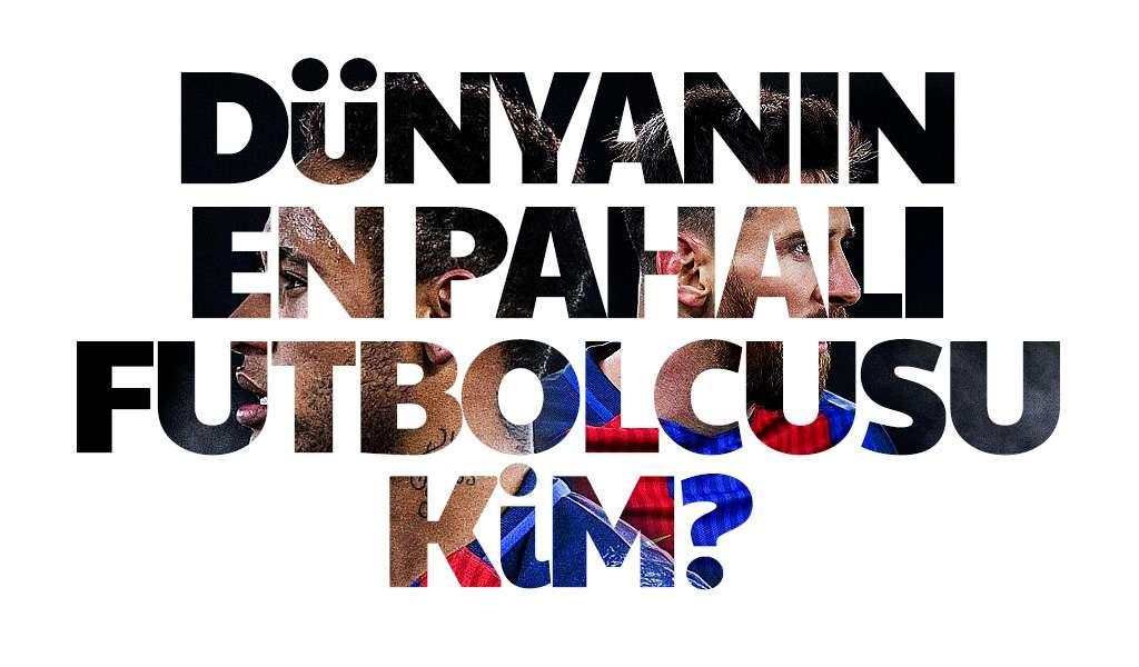 Dünyanın En Pahalı Futbolcusu Kim?