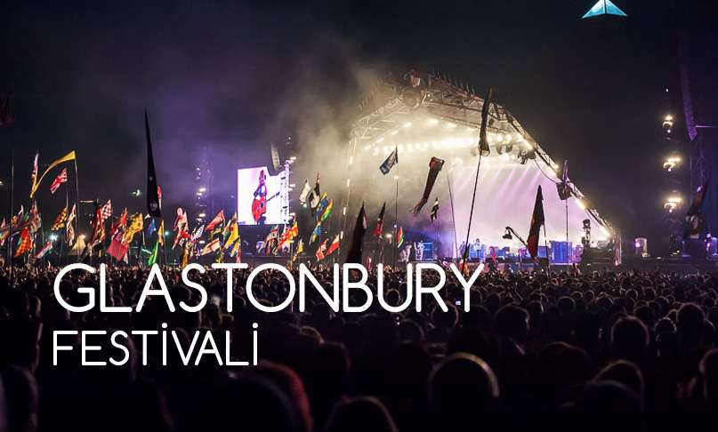 GLASTONBURY FESTİVALİ